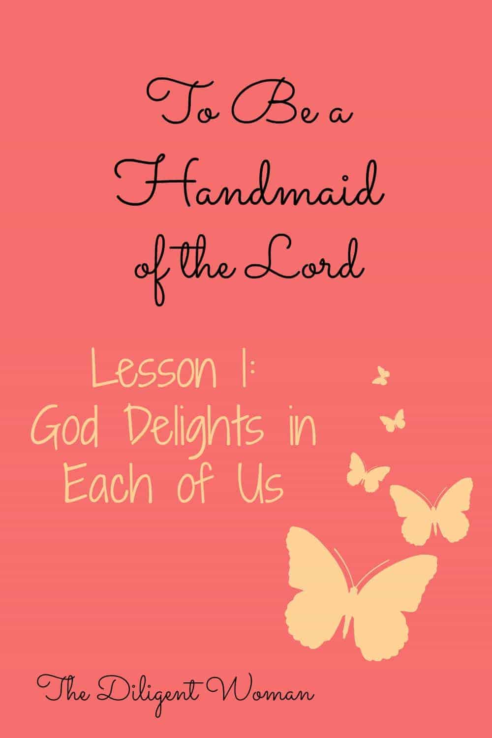 God Delights in Each of Us