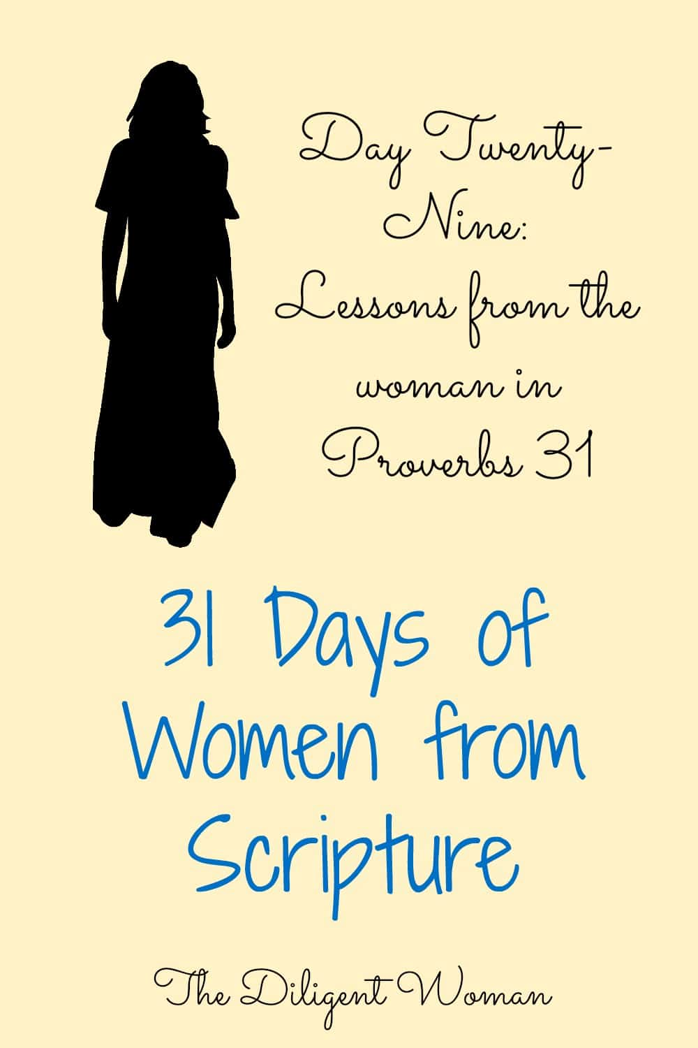 woman in Proverbs 31 - The Diligent Woman