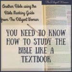 You Need to Know How to Study the Bible Like a Textbook