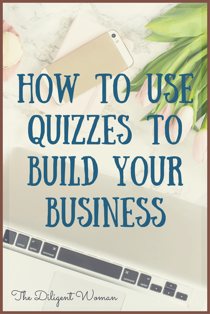 How to Use Quizzes to Build Your Business