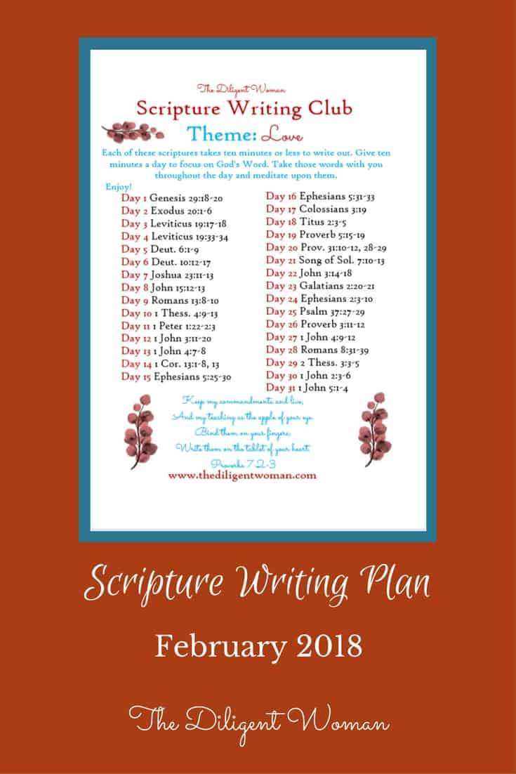 Verses about Love. There are a lot of them. For the next 31 days, focus on writing out scriptures that teach about God's love for us, our love for Him, and how we are to show our love to others. Join the Scripture Writing club and grow in Love over the next 31 days!