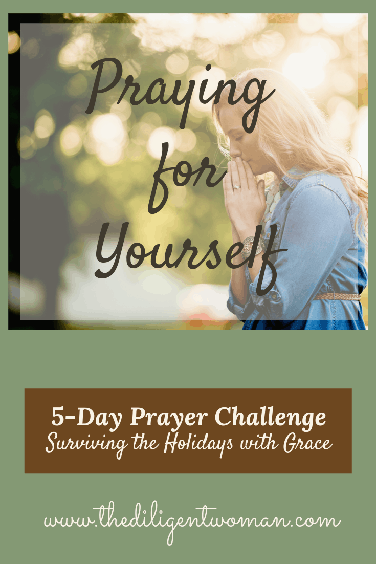 Praying for Yourself
